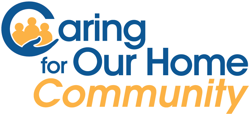 Caring for Our Home Community