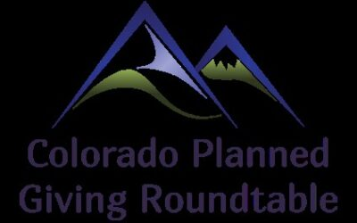 Colorado Planned Giving Roundtable – Opportunities
